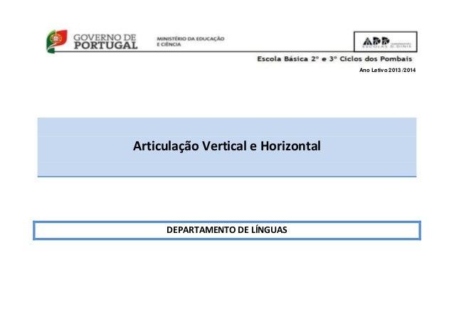 Ano Letivo 2013 /2014 Articulação Vertical e Horizontal DEPARTAMENTO DE LÍNGUAS
