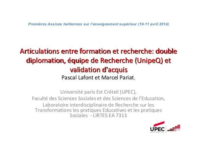 Articulations entre formation et recherche: doubleArticulations entre formation et recherche: double diplomation, équipe d...