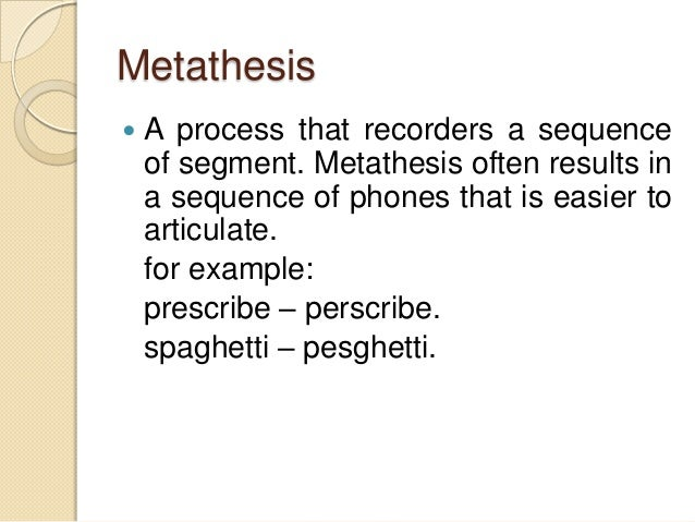 Animals and Aminals (and two kinds of metathesis)