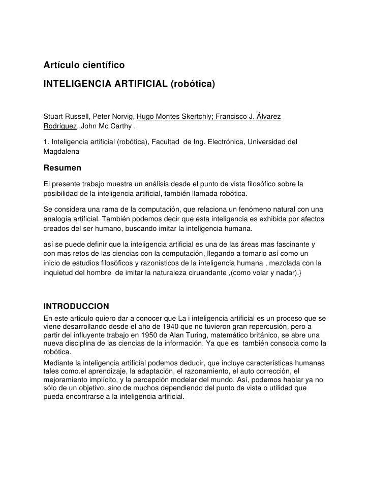 Artículo científico<br />INTELIGENCIA ARTIFICIAL (robótica)<br />Stuart Russell, Peter Norvig, Hugo Montes Skertchly; Fran...
