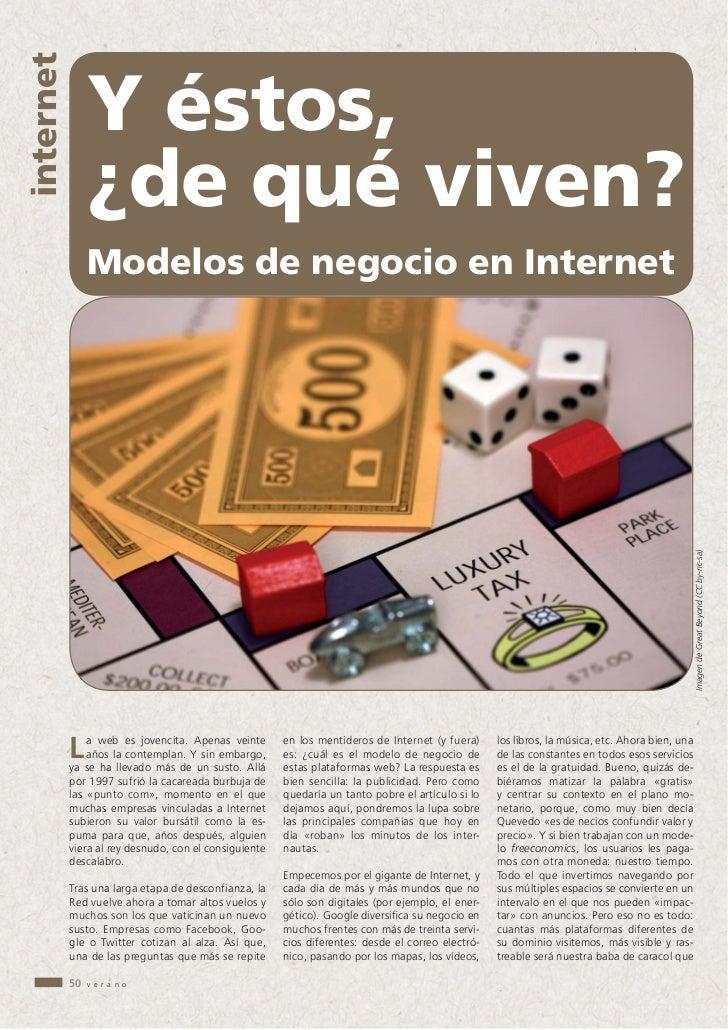 internet                Y éstos,                ¿de qué viven?                Modelos de negocio en Internet              ...