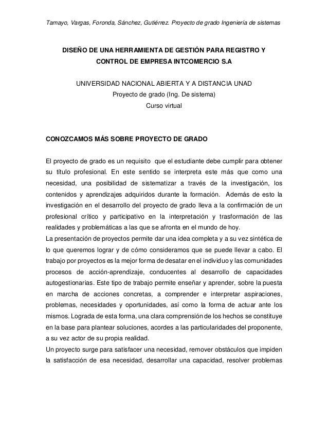 Tamayo, Vargas, Foronda, Sánchez, Gutiérrez. Proyecto de grado Ingeniería de sistemas DISEÑO DE UNA HERRAMIENTA DE GESTIÓN...