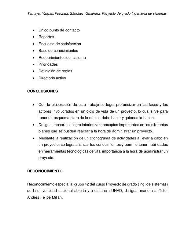 Tamayo, Vargas, Foronda, Sánchez, Gutiérrez. Proyecto de grado Ingeniería de sistemas  Único punto de contacto  Reportes...