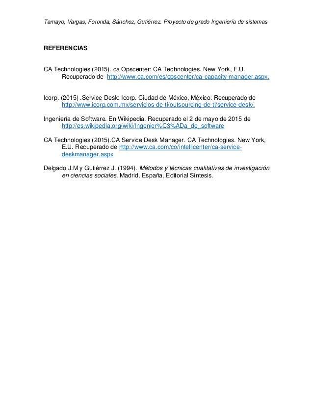 Tamayo, Vargas, Foronda, Sánchez, Gutiérrez. Proyecto de grado Ingeniería de sistemas REFERENCIAS CA Technologies (2015). ...