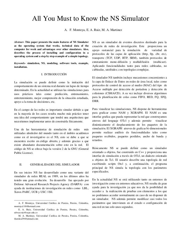 All You Must to Know the NS Simulator                                               A. F. Montoya, E. A. Ruiz, M. A. Marti...