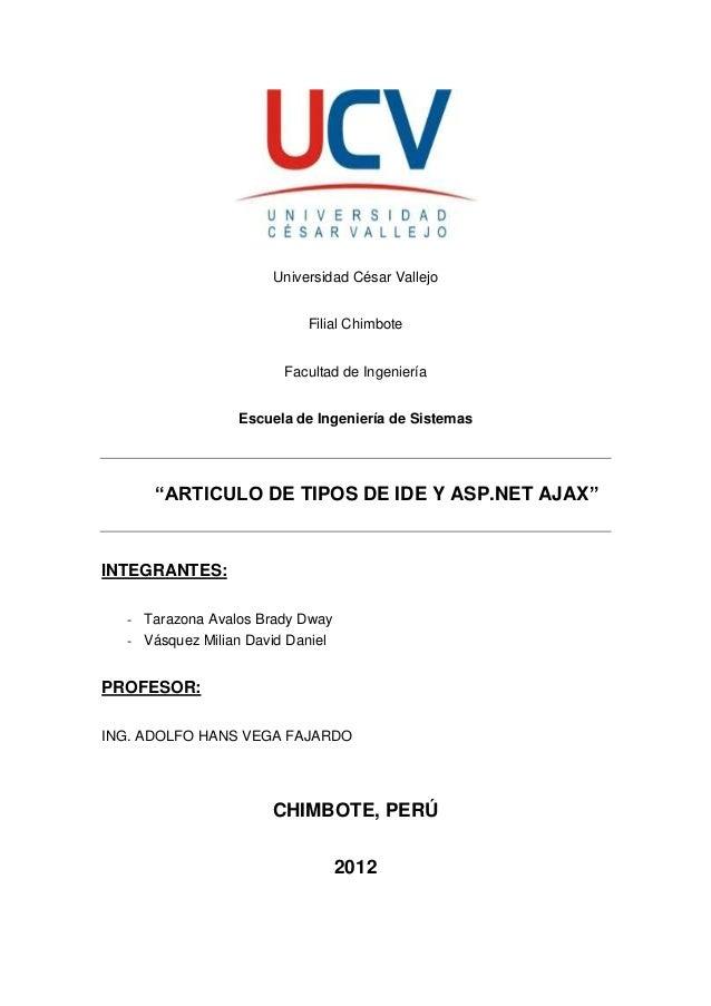"""Universidad César Vallejo Filial Chimbote Facultad de Ingeniería Escuela de Ingeniería de Sistemas """"ARTICULO DE TIPOS DE I..."""