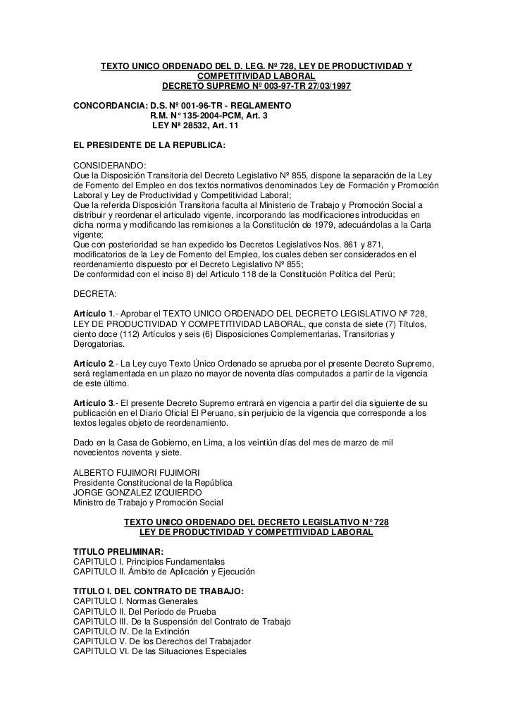 TEXTO UNICO ORDENADO DEL D. LEG. Nº 728, LEY DE PRODUCTIVIDAD Y                         COMPETITIVIDAD LABORAL            ...