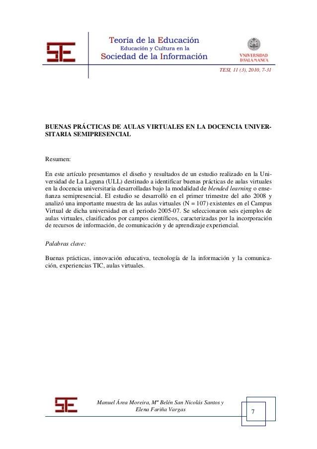 7 TESI, 11 (3), 2010, 7-31 Manuel Área Moreira, Mª Belén San Nicolás Santos y Elena Fariña Vargas BUENAS PRÁCTICAS DE AULA...