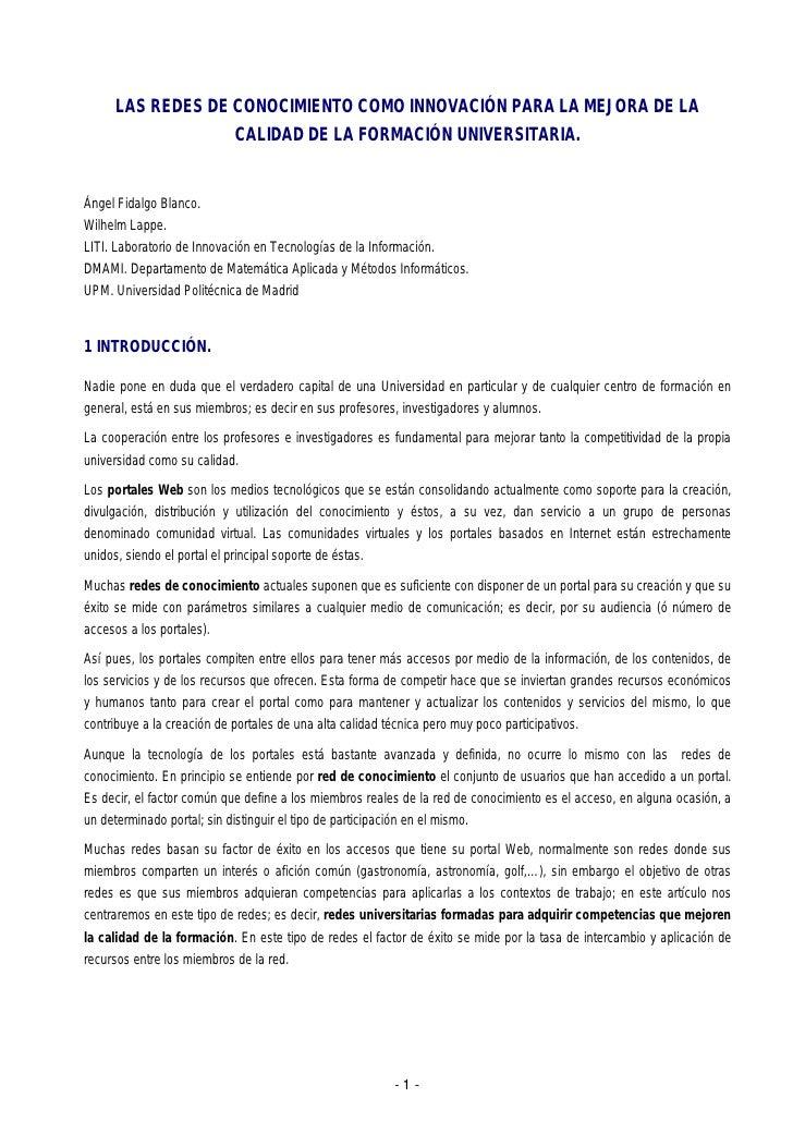 LAS REDES DE CONOCIMIENTO COMO INNOVACIÓN PARA LA MEJORA DE LA                  CALIDAD DE LA FORMACIÓN UNIVERSITARIA.Ánge...