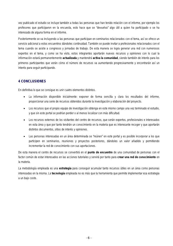 vez publicado el estudio se incluye también a todas las personas que han tenido relación con el informe, por ejemplo lospr...