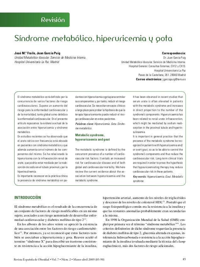RevisiónSíndrome metabólico, hiperuricemia y gotaJosé M.ª Fraile, Juan García Puig                                        ...