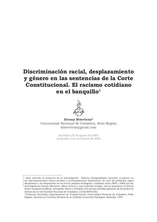 Discriminación racial, desplazamientoy género en las sentencias de la Corte Constitucional. El racismo cotidiano          ...