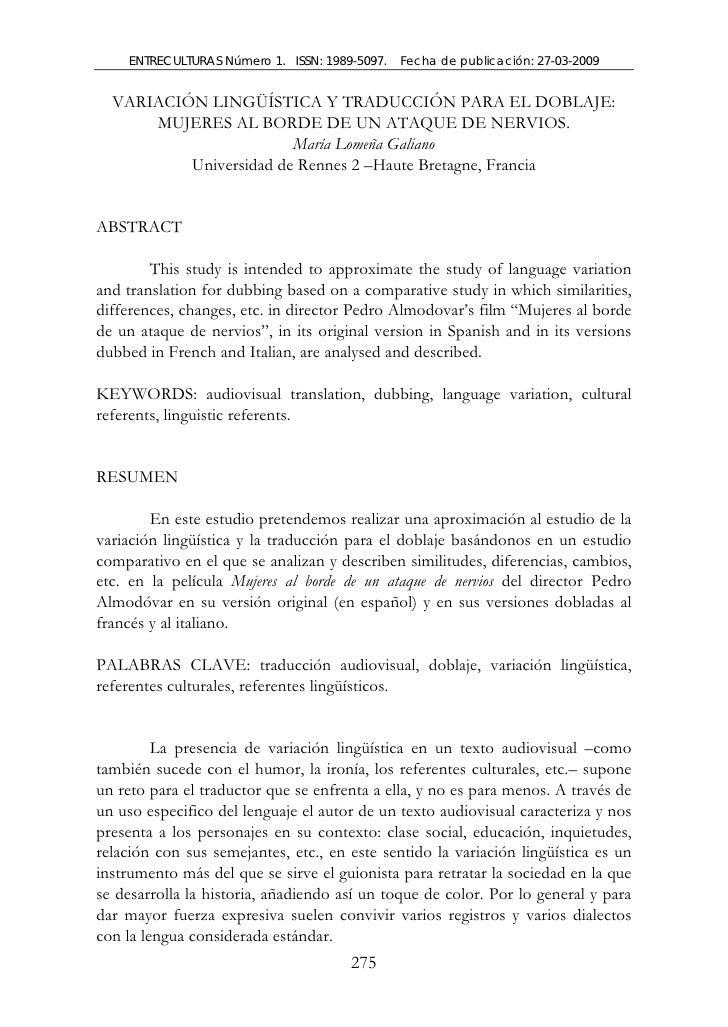 ENTRECULTURAS Número 1. ISSN: 1989-5097.   Fecha de publicación: 27-03-2009  VARIACIÓN LINGÜÍSTICA Y TRADUCCIÓN PARA EL DO...