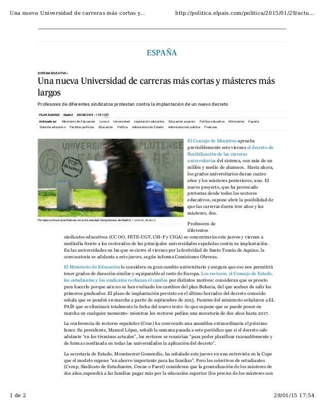 PILAR ÁLVAREZ Madrid 29 ENE 2015 - 17:51 CET ESPAÑA SISTEMA EDUCATIVO » Una nueva Universidad de carreras más cortas y más...