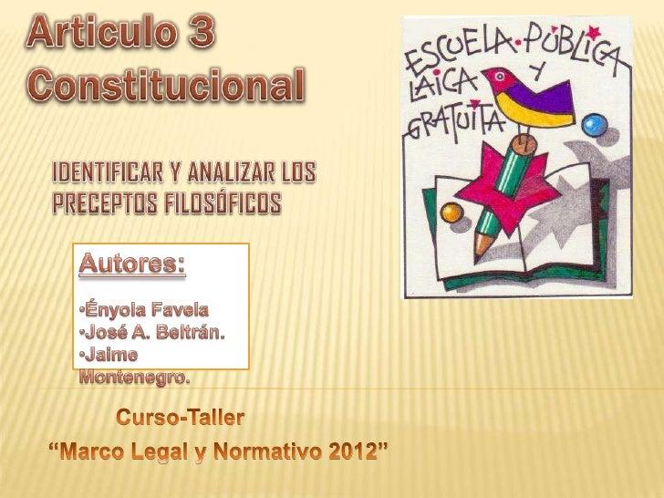    Todo individuo tiene derecho a recibir    educación. El Estado –Federación,    Estados, Distrito Federal y Municipios–...