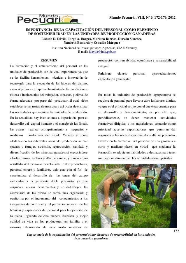 Mundo Pecuario, VIII, Nº 3, 172-176, 2012 IMPORTANCIA DE LA CAPACITACIÓN DEL PERSONAL COMO ELEMENTO DE SOSTENIBILIDAD EN L...
