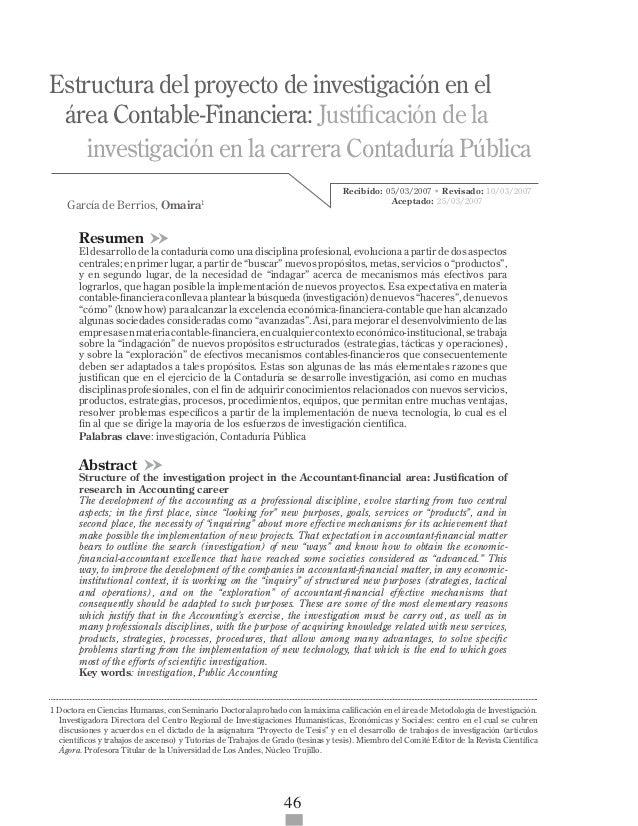 ISSN 1317-8822 •Año 6 • N° Especial • Marzo 2007 • Pg: 46-57 Estructura del proyecto de investigación en el área Contable-...