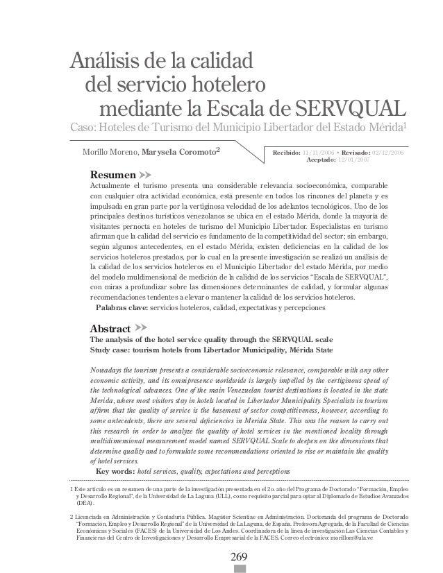 269 Recibido: 11/11/2006 • Revisado: 02/12/2006 Aceptado: 12/01/2007 Análisis de la calidad del servicio hotelero mediante...