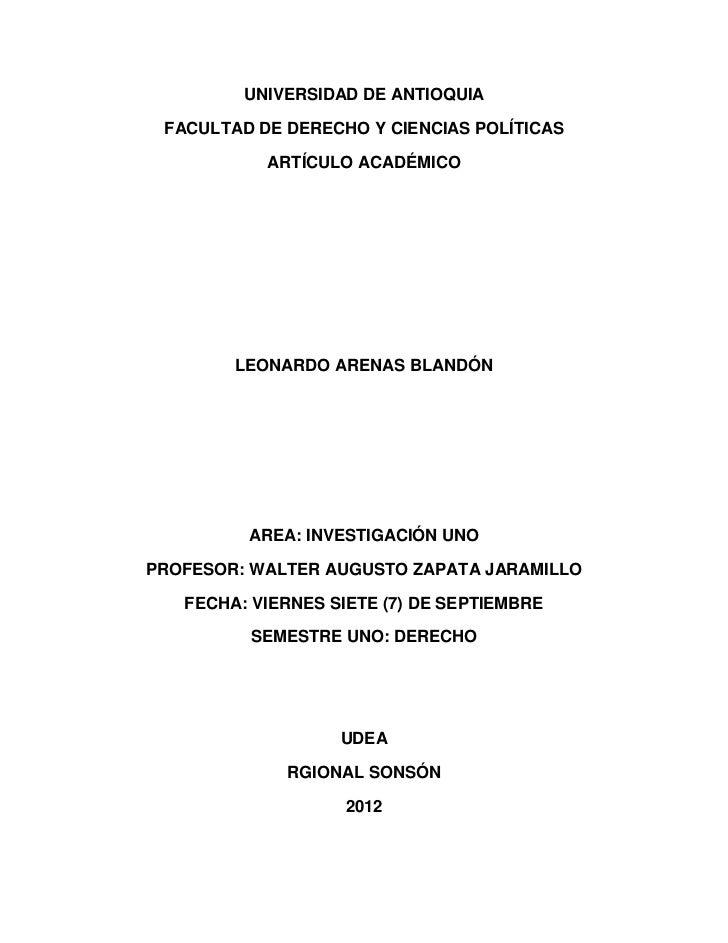 UNIVERSIDAD DE ANTIOQUIA FACULTAD DE DERECHO Y CIENCIAS POLÍTICAS           ARTÍCULO ACADÉMICO        LEONARDO ARENAS BLAN...