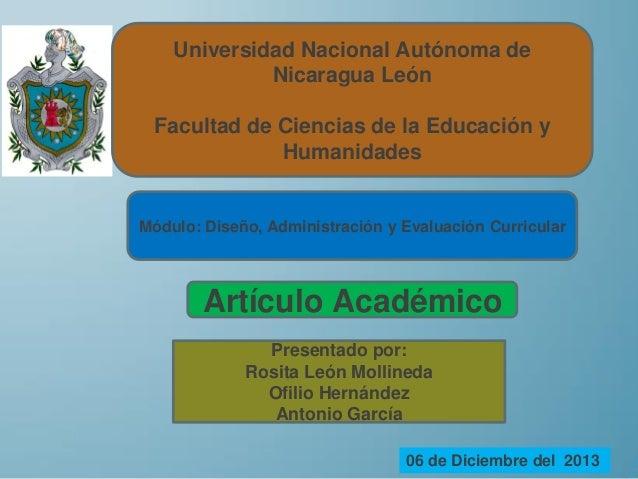 Universidad Nacional Autónoma de Nicaragua León Facultad de Ciencias de la Educación y Humanidades  Módulo: Diseño, Admini...