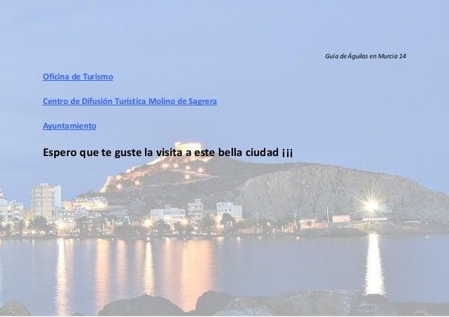 Peque a guia turistica de guilas en murcia for Oficina turismo aguilas
