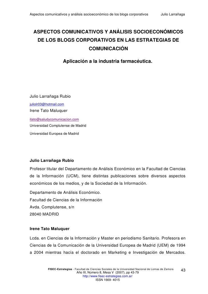 Aspectos comunicativos y análisis socioeconómico de los blogs corporativos                      Julio Larrañaga       ASPE...