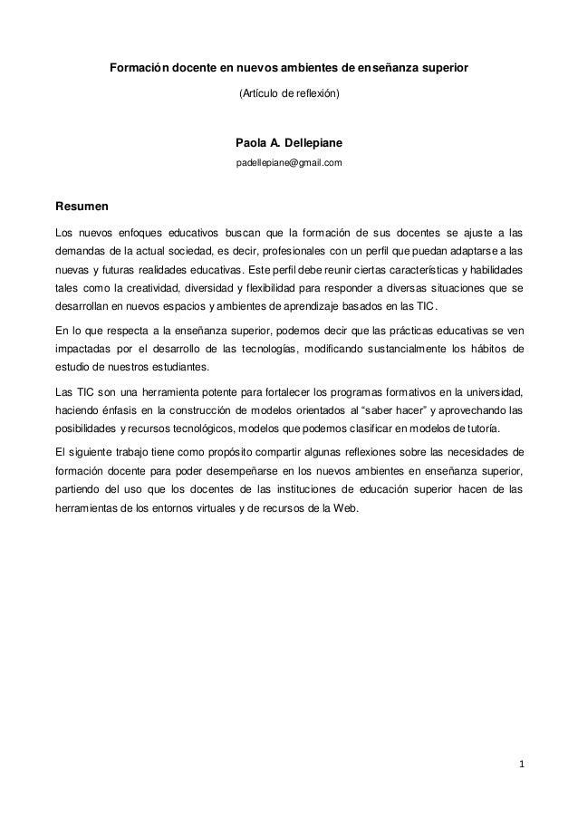 1 Formación docente en nuevos ambientes de enseñanza superior (Artículo de reflexión) Paola A. Dellepiane padellepiane@gma...