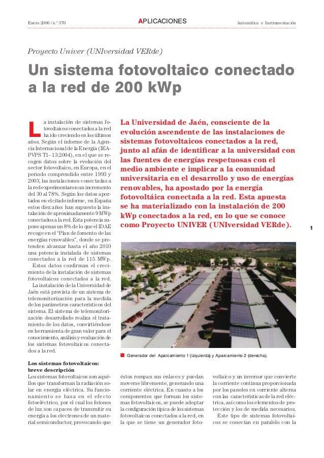 1 Enero 2006 / n.º 370 Automática e InstrumentaciónAPLICACIONES Proyecto Univer (UNIversidad VERde) Un sistema fotovoltaic...