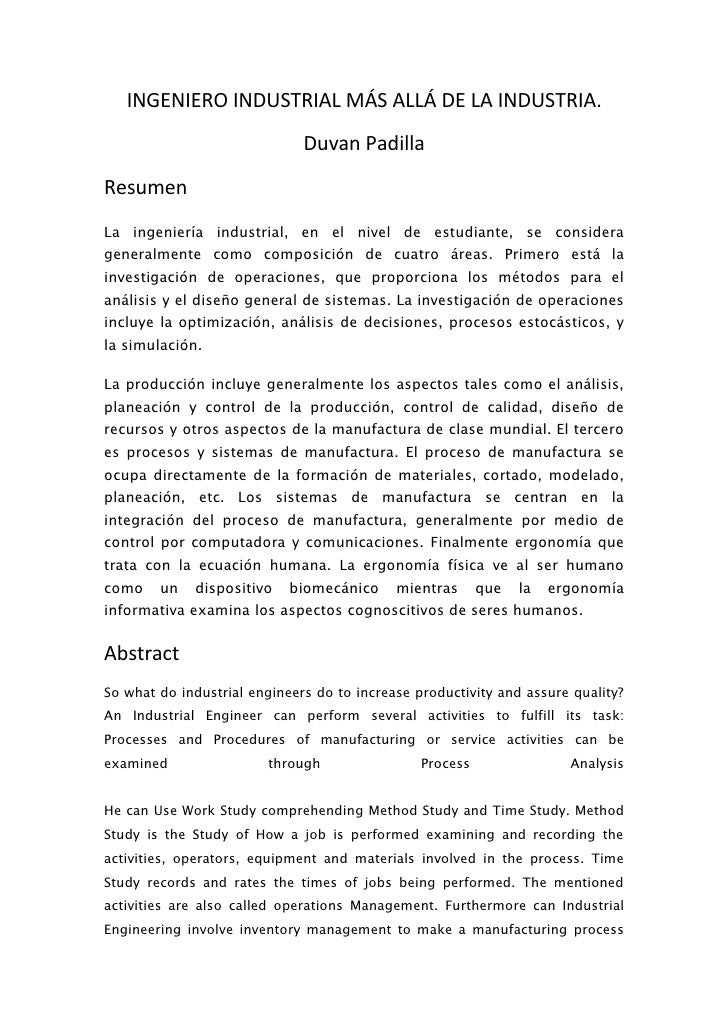 INGENIERO INDUSTRIAL MÁS ALLÁ DE LA INDUSTRIA.                               Duvan Padilla Resumen La ingeniería industria...