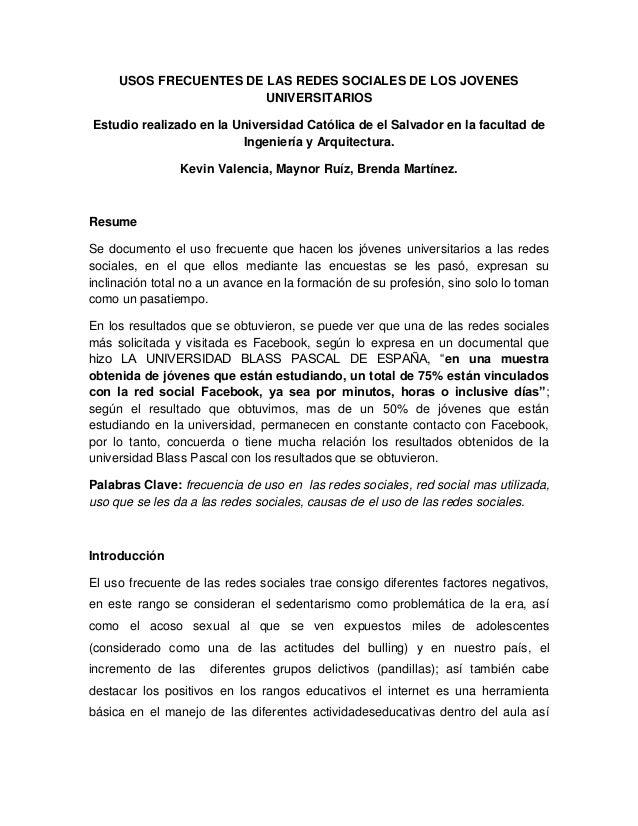 USOS FRECUENTES DE LAS REDES SOCIALES DE LOS JOVENES                        UNIVERSITARIOSEstudio realizado en la Universi...