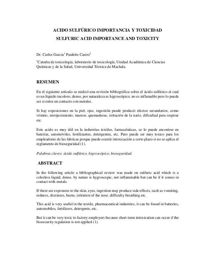 ACIDO SULFÚRICO IMPORTANCIA Y TOXICIDAD SULFURIC ACID IMPORTANCE AND TOXICITY Dr. Carlos Garcia1 Paulette Castro2 1 Catedr...