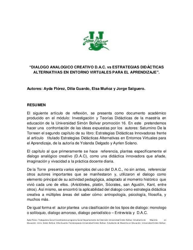 """""""DIALOGO ANALOGICO CREATIVO D.A.C. vs ESTRATEGIAS DIDÁCTICAS ALTERNATIVAS EN ENTORNO VIRTUALES PARA EL APRENDIZAJE"""". Autor..."""