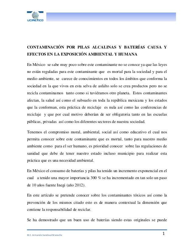 M.C. Armando Sandoval Maravilla 1 CONTAMINACIÓN POR PILAS ALCALINAS Y BATERÍAS CAUSA Y EFECTOS EN LA EXPOSICIÓN AMBIENTAL ...