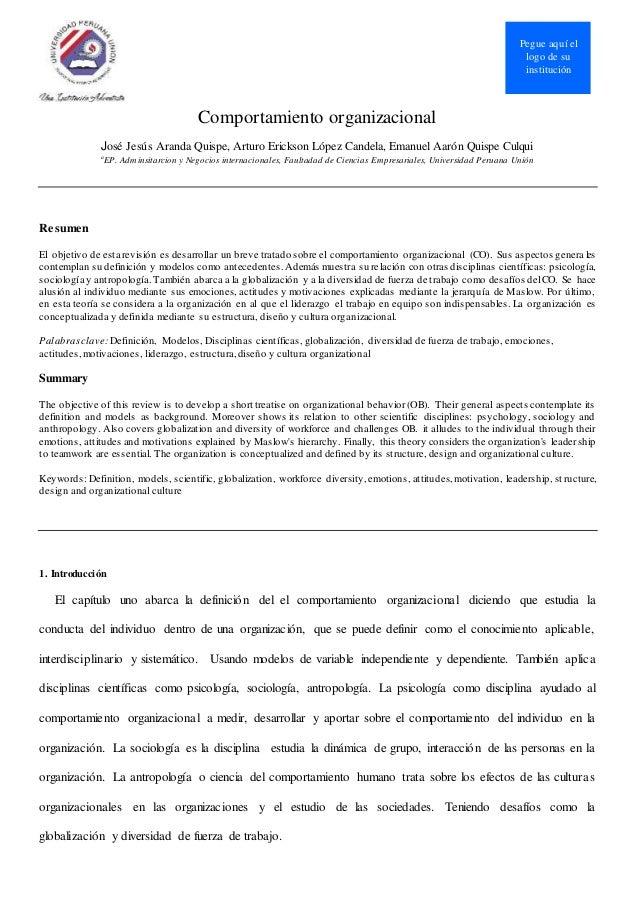 Pegue aquí el logo de su institución Comportamiento organizacional José Jesús Aranda Quispe, Arturo Erickson López Candela...