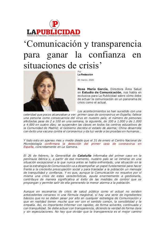 'Comunicación y transparencia para ganar la confianza en situaciones de crisis'Por La Redacción - 20 marzo, 2020 Rosa Marí...