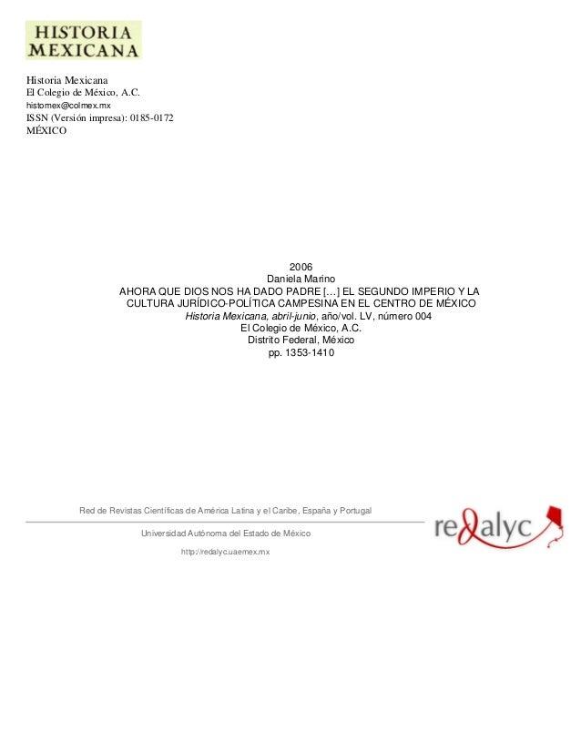 Historia Mexicana El Colegio de México, A.C. histomex@colmex.mx ISSN (Versión impresa): 0185-0172 MÉXICO 2006 Daniela Mari...