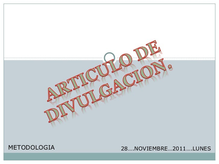 METODOLOGIA   28….NOVIEMBRE…2011….LUNES