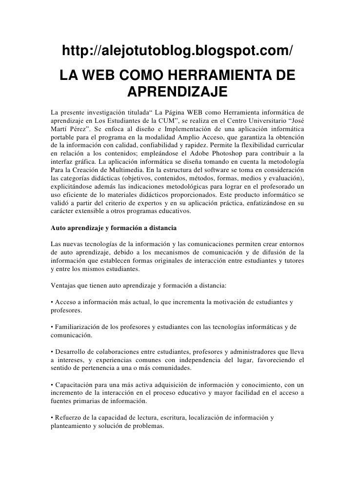 """http://alejotutoblog.blogspot.com/   LA WEB COMO HERRAMIENTA DE           APRENDIZAJELa presente investigación titulada"""" L..."""
