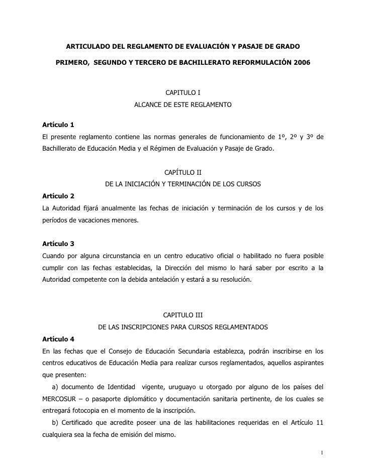 ARTICULADO DEL REGLAMENTO DE EVALUACIÓN Y PASAJE DE GRADO    PRIMERO, SEGUNDO Y TERCERO DE BACHILLERATO REFORMULACIÓN 2006...