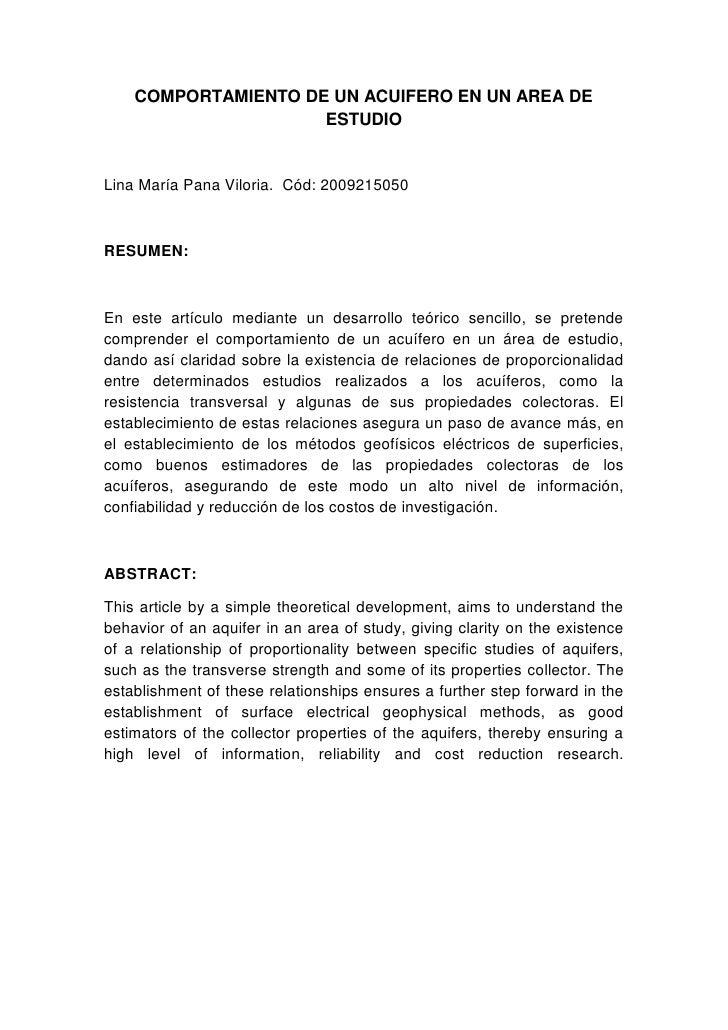 COMPORTAMIENTO DE UN ACUIFERO EN UN AREA DE ESTUDIO<br />Lina María Pana Viloria.  Cód: 2009215050<br />RESUMEN:<br />En e...