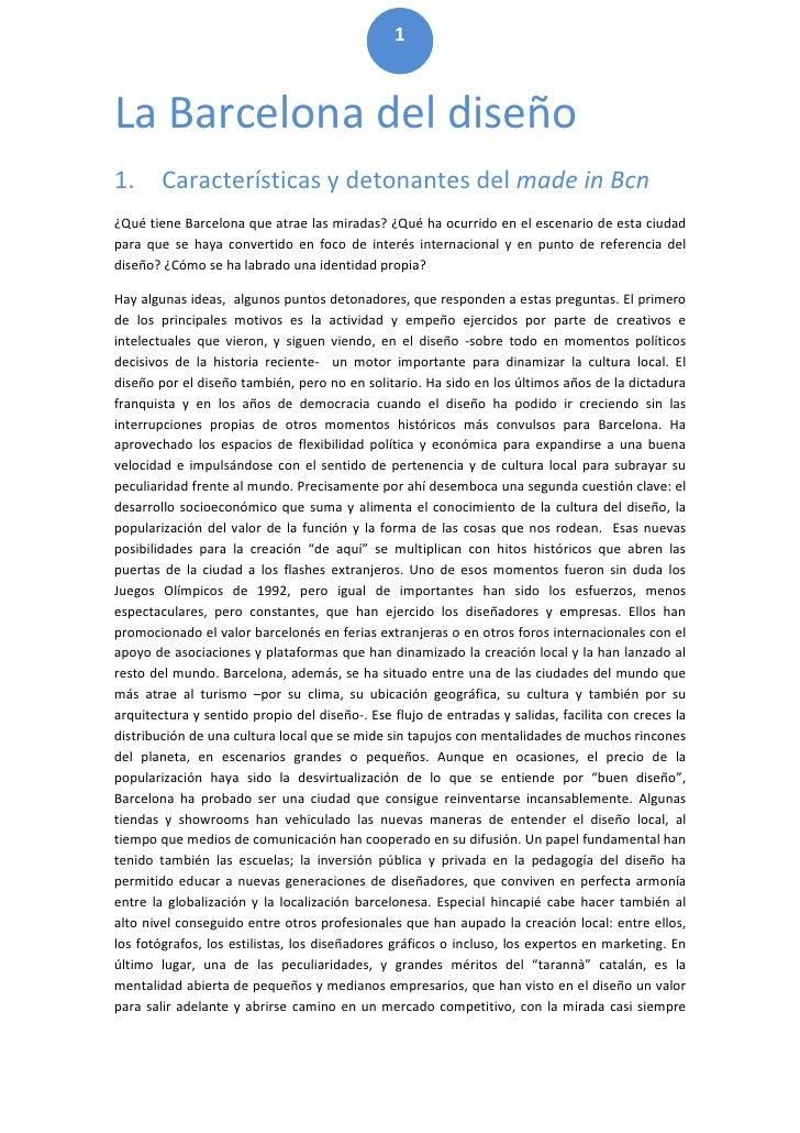 1La Barcelona del diseño1.      Características y detonantes del made in Bcn¿Qué tiene Barcelona que atrae las miradas? ¿Q...