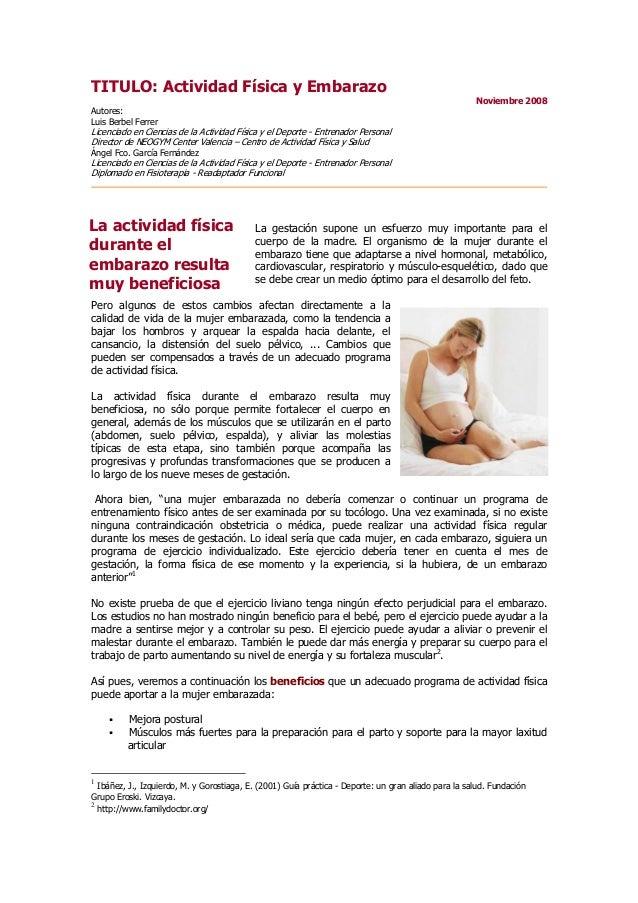 TITULO: Actividad Física y Embarazo Noviembre 2008 Autores: Luis Berbel Ferrer Licenciado en Ciencias de la Ac ividad Físi...