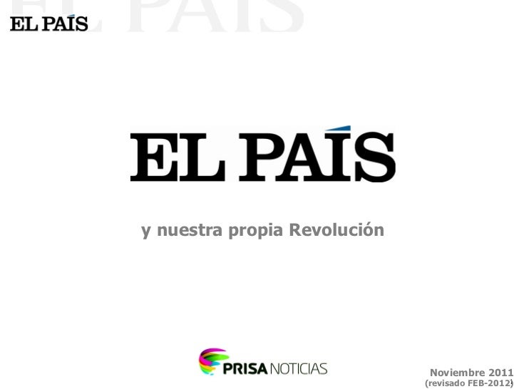 y nuestra propia Revolución Noviembre 2011 (revisado FEB-2012)