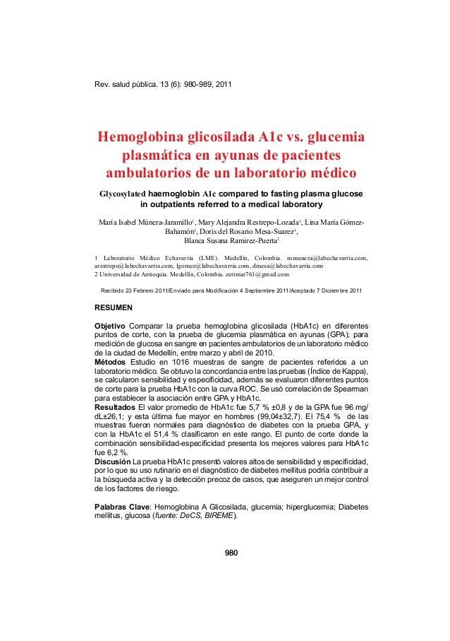 Rev. salud pública. 13 (6): 980-989, 2011 980980 Hemoglobina glicosilada A1c vs. glucemia plasmática en ayunas de paciente...