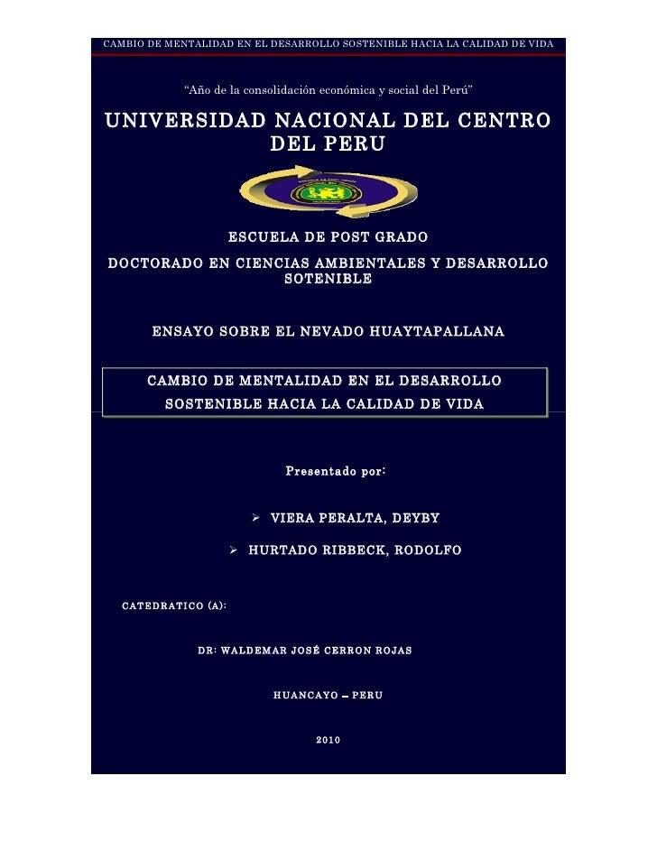 """CAMBIO DE MENTALIDAD EN EL DESARROLLO SOSTENIBLE HACIA LA CALIDAD DE VIDA                 """"Año de la consolidación económi..."""