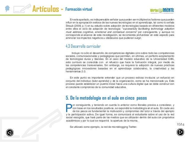 Artículos - 1610/ Formación virtual En este apartado, es indispensable señalar que pueden ser múltiples los factores que p...