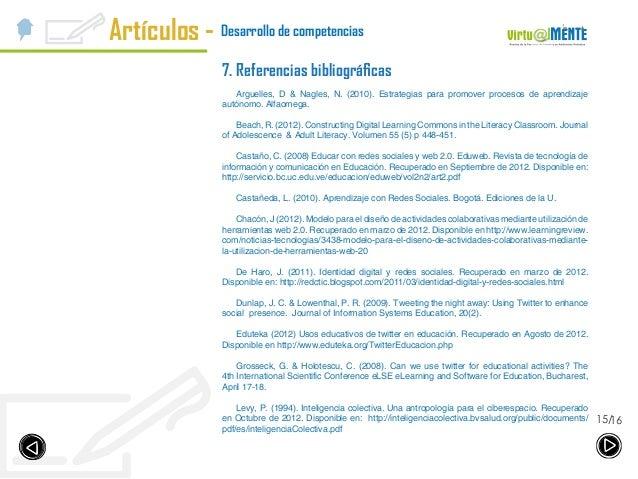 1615/ Desarrollo de competenciasArtículos - 7. Referencias bibliográficas Arguelles, D & Nagles, N. (2010). Estrategias pa...