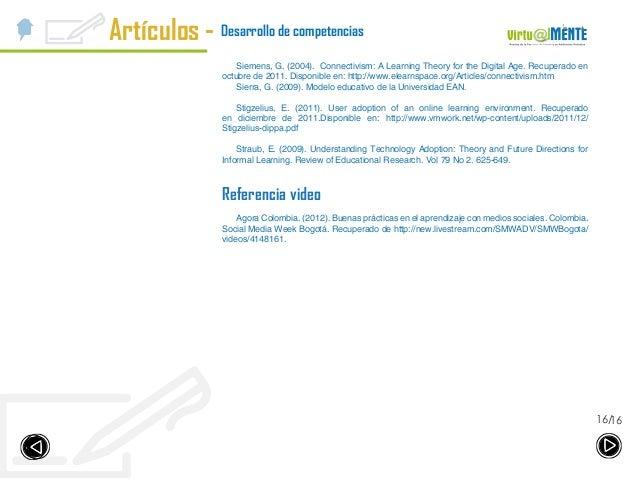 1616/ Desarrollo de competenciasArtículos - Siemens, G. (2004). Connectivism: A Learning Theory for the Digital Age. Recup...