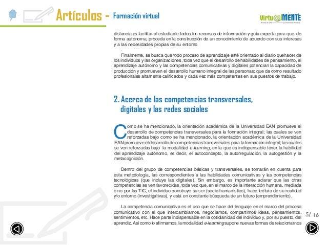 Artículos - 165/ Formación virtual distancia es facilitar al estudiante todos los recursos de información y guía experta p...