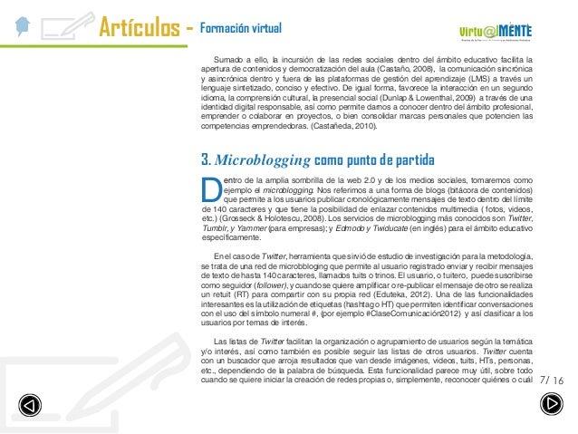 Artículos - 167/ Formación virtual Sumado a ello, la incursión de las redes sociales dentro del ámbito educativo facilita ...